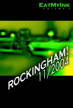 EatMyInk - Drag Racing DVD - Rockingham 11/2004/1 Hour/720p HD NTSC