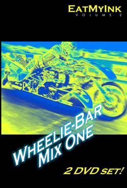 EatMyInk - Drag Racing DVD - Wheelie Bar Mix One/2 Hours/2 DVD Set/720p HD NTSC